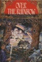 Over the Rainbow Tales of Fantasy and…