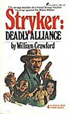 Deadly Alliance (Stryker Series #4) by…
