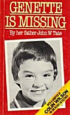 Genette is Missing by John W. Tate
