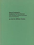 Raoul Gelabert's anatomy for the dancer,…
