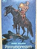 Ponnyexpressen by Harry Kullman