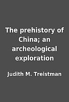 The prehistory of China; an archeological…