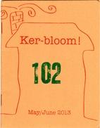 Ker-bloom! 102 by Artnoose