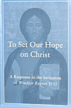To Set Our Hope on Christ: A Response to the…