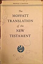 The New Testament in the Moffatt translation