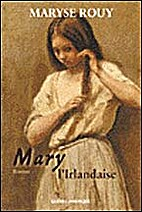 Mary l'Irlandaise by Maryse Rouy