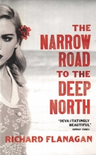 The Narrow Road to the Deep North by Richard…