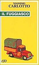 The Fugitive by Massimo Carlotto