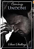 Coming Undone by Staci Stallings