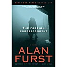 THE FOREIGN CORRESPONDENT, A NOVEL. by Alan.…