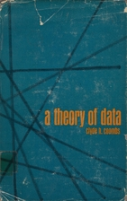 A Theory of Data by Clyde Hamilton Coombs
