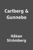 Carlberg & Gunnebo by Håkan…