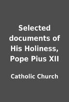 Selected documents of His Holiness, Pope…
