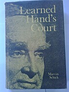 Learned Hand's Court by Marvin Schick