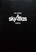 Sky Atlas 2000.0, 2nd Deluxe Unlaminated…