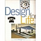 Design for Life: Our Daily Lives, the Spaces…