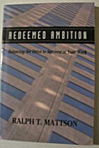 Redeemed Ambition: Balancing the Drive to…