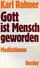 Gott ist Mensch geworden : Meditationen by…