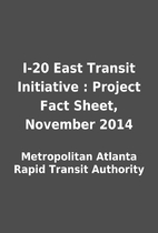 I-20 East Transit Initiative : Project Fact…