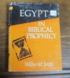 Egypt in Biblical prophecy by Wilbur…