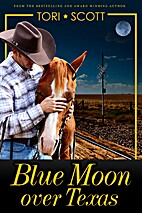 Blue Moon Over Texas (Lone Star Cowboys) by…