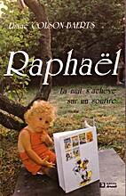 Raphaël La nuit s'achève sur un sourire by…