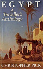 Egypt: A Traveller's Anthology by…
