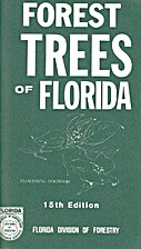 FOREST TREES OF FLORIDA by Florida Division…