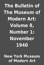 The Bulletin of The Museum of Modern Art:…