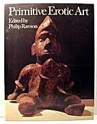 Primitive Erotic Art (World history of…