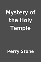 Mystery of the Holy Temple by Perry Stone