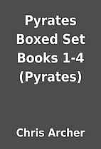 Pyrates Boxed Set Books 1-4 (Pyrates) by…
