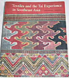 Textiles and the Tai Experience in Southeast…