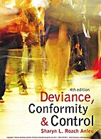 Deviance, conformity, and control…