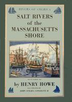 The Salt Rivers of the Massachusetts Shore…