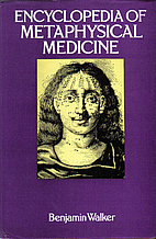 Encyclopedia of Metaphysical Medicine by…