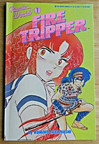 Rumic World Fire Tripper # 1 ( Viz Select…