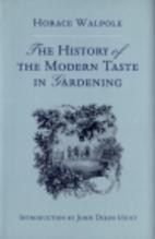 The history of the modern taste in gardening…