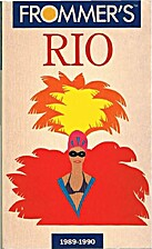 Frommer's Complete Guide: Rio de Janeiro by…