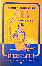 Short Course in Modern Gas Cookery by…