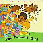 The Cement Tent: A First-Start Easy Reader…