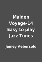 Maiden Voyage-14 Easy to play Jazz Tunes by…