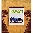 I Bugatti by Rossana Bossaglia