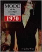 Mode uit de zeventiger jaren 1970 by…