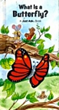 What Is a Butterfly? (Just Ask Book) by…