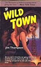 Wild Town by Jim Thompson