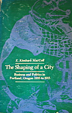 The shaping of a city : business and…