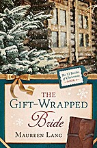 The Gift-Wrapped Bride (The 12 Brides of…