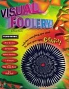 Visual Foolery by Michael A. DiSpezio