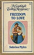 Freedom to Love by Sabrina Myles